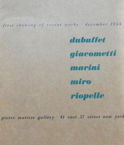 [Collectif] DUBUFFET - GIACOMETTI - MARINI - MIRO - RIOPELLE. First showing of recent works - Catalogue d'exposition de la Pierre Matisse Gallery (1955)