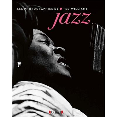[WILLIAMS] JAZZ - Les photographies de Ted Williams