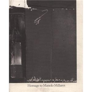 [MILLARES] HOMAGE TO MANOLO MILLARES. His Last Paintings 1969-1971 - José-Augusto França. Catalogue d'exposition Pierre Matisse Gallery (1974)