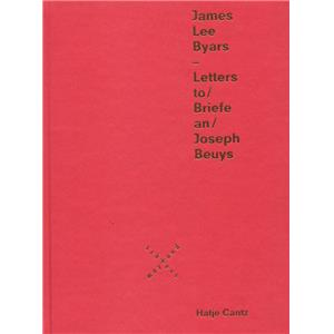 [BYARS] LETTERS TO / BRIEFE AN JOSEPH BEUYS - James Lee Byars. Catalogue d'exposition