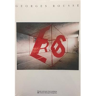 [ROUSSE] GEORGES ROUSSE, Photographes contemporains (n°3) - Texte d'Alain Sayag. Catalogue d'exposition