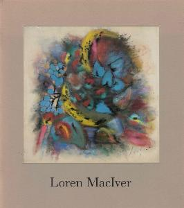 [MACIVER] LOREN MacIVER. Recent Paintings and Pastels - Catalogue d'exposition Pierre Matisse Gallery (1987)
