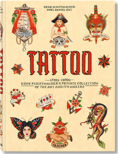 [Tatouage] TATTOO 1730s -1970s. Henk Schiffmacher's private collection of the art and its maker - Henk Schiffmacher et Noel Daniel