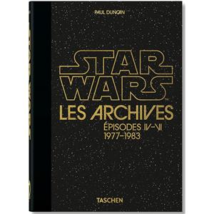 "STAR WARS. Les Archives. Episodes IV-VI, 1977-1983, "" 40th Anniversary Edition "" - Paul Duncan"